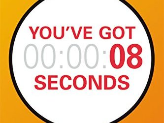 You Have 8 Seconds…Go